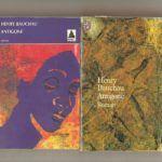 """Couvertures: """"Antigone"""" de Henry Bauchau. ed Actes Sud et Gallimard"""